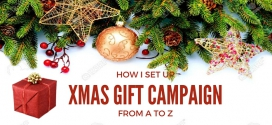 How I Set up a Christmas Gifting Campaign from A to Z