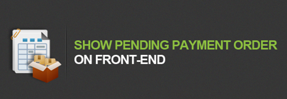 How to show pending payment order on front-end